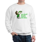 Tell your mom to slow down Sweatshirt