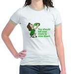 Tell your mom to slow down Jr. Ringer T-Shirt