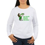 Tell your mom to slow down Women's Long Sleeve T-S