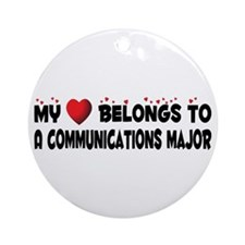 Belongs To A Communications Major Ornament (Round)