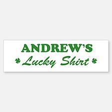 ANDREW - lucky shirt Bumper Bumper Bumper Sticker