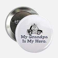 "My Grandpa is my Hero (Police) 2.25"" Button"