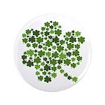 """Irish Shamrocks in a Shamrock 3.5"""" Button"""