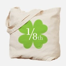I'm only 1/8th Irish Tote Bag