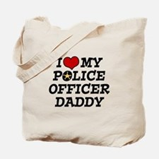 I Love My Police Officer Daddy Tote Bag