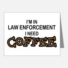 Law Enforcement Need Coffee Note Cards (Pk of 10)