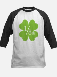 only 1/8th Irish Tee