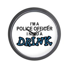 Police Officer Need Drink Wall Clock