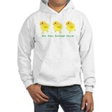 Not your average chick Hooded Sweatshirt