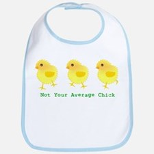 Not Your Average Chick Bib