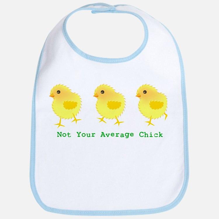 Not Your Average Chick Bib