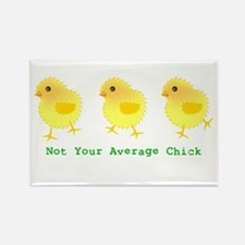 Not Your Average Chick Rectangle Magnet
