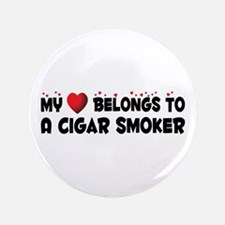 "Belongs To A Cigar Smoker 3.5"" Button"
