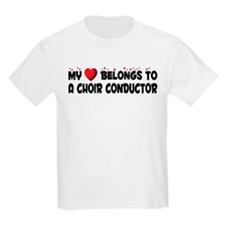 Belongs To A Choir Conductor T-Shirt
