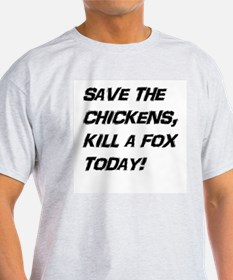 Save Chickens! T-Shirt