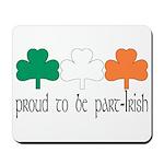 Proud To Be Part Irish Mousepad