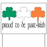 Proud To Be Part Irish Yard Sign