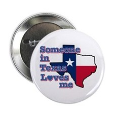 """Someone in Texas loves me 2.25"""" Button (10 pack)"""