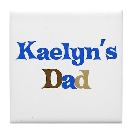 Kaelyn's Dad Tile Coaster