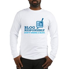 Blog Responsibly Long Sleeve T-Shirt