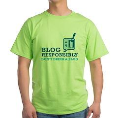 Blog Responsibly T-Shirt