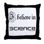 i believe in science Throw Pillow