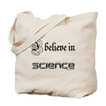 i believe in science Tote Bag