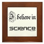 i believe in science Framed Tile