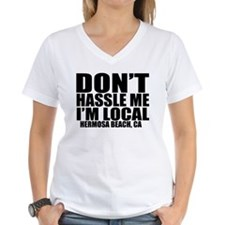 Don't Hassle Me Shirt