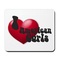 """I Love AmCurls"" Mousepad"