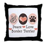 Peace Love Border Terrier Throw Pillow