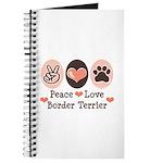 Peace Love Border Terrier Journal