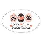 Peace Love Border Terrier Oval Sticker