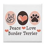 Peace Love Border Terrier Tile Coaster