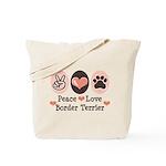 Peace Love Border Terrier Tote Bag