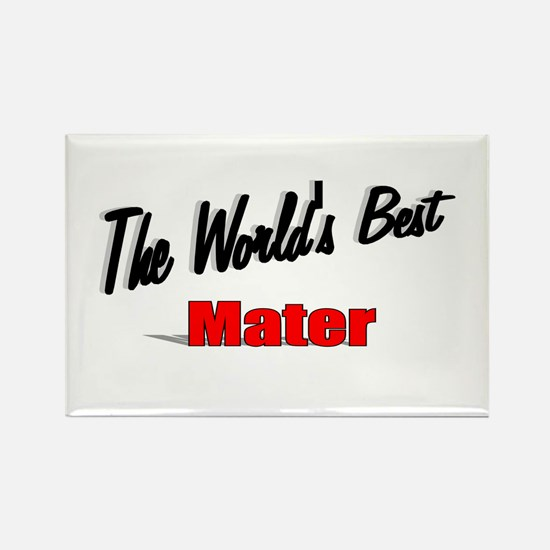 """The World's Best Mater"" Rectangle Magnet"