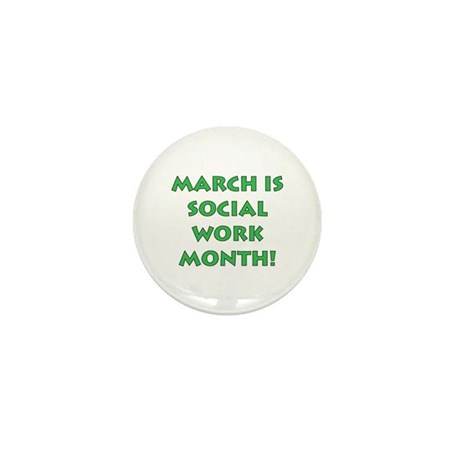 March is Social Work Month Mini Button