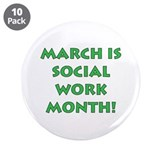 Social work month buttons 10 Pack