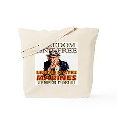U.S. Marines Freedom Isn't Free Tote Bag