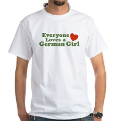 Everyone loves a German Girl White T-Shirt