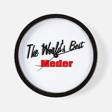 """The World's Best Meder"" Wall Clock"