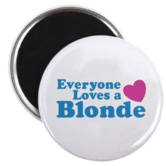 Everyone Loves a Blonde Magnet