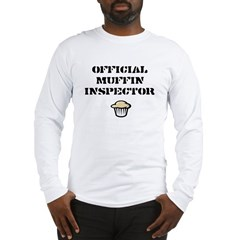 Official Muffin Inspector Long Sleeve T-Shirt