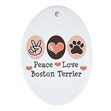 Peace Love Boston Terrier Oval Ornament