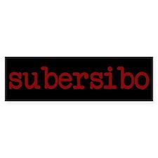 Subersibo Bumper Bumper Sticker