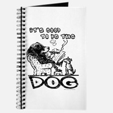 Good to be the Dog... Journal
