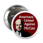 Americans United Against McCain Political Button