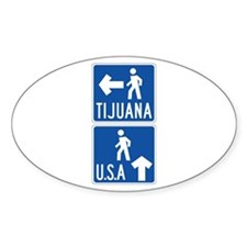 Pedestrian Crossing Tijuana-USA, US Oval Decal