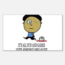ITS ALL FUNNY AND GAMES, UNTI Sticker (Rectangular