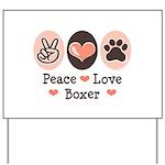 Peace Love Boxer Yard Sign